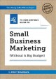 Cover for The non-obvious guide to small business marketing (without a big budget)