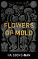Cover for Flowers of mold: stories