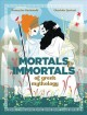 Cover for Mortals and immortals of Greek mythology