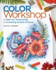 Cover for Color workshop: a step-by-step guide to creating artistic effects