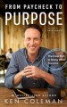 Cover for From purpose to paycheck: the clear path to work you love