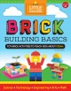Cover for Brick building basics: toy brick activities to teach kids about STEAM