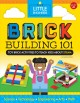 Cover for Brick building 101: toy brick activities to teach kids about STEAM