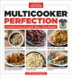 Cover for Multicooker perfection: cook it fast or cook it slow-you decide