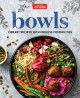 Cover for Bowls: vibrant recipes with endless possibilities.