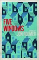 Cover for Five windows: a  novel