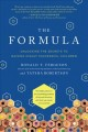 Cover for The formula: unlocking the secrets to raising highly successful children