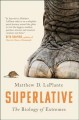Cover for Superlative: the biology of extremes