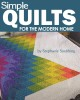 Cover for Simple quilts for the modern home
