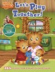 Cover for Daniel Tiger's neighborhood. Let's play together!: 365 activities, games & ...