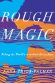 Cover for Rough Magic: Riding the World's Loneliest Horse Race