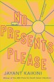 Cover for No Presents Please: Mumbai Stories