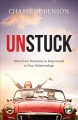 Cover for Unstuck: Move from Powerless to Empowered in Your Relationships