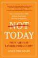 Cover for Not today: the 9 habits of extreme productivity