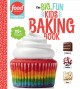 Cover for The Big, Fun Kids Baking Book: 110+ Recipes for Young Bakers