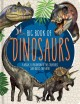 Cover for Big Book of Dinosaurs: A Visual Exploration of the Creatures Who Ruled the ...