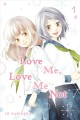Cover for Love me, love me not. Volume 1