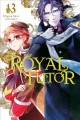 Cover for The royal tutor. Vol. 13