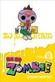 Cover for Zo zo zombie. Vol. 3