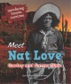 Cover for Meet Nat Love: cowboy and former slave