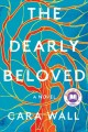 Cover for The dearly beloved: a novel