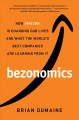 Cover for Bezonomics: how Amazon is changing our lives, and what the world's best com...