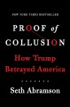 Cover for Proof of collusion: how Trump betrayed America