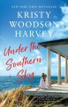 Cover for Under the southern sky: a novel