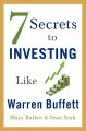 Cover for 7 secrets to investing like Warren Buffett: a simple guide for beginners