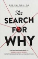 Cover for The search for why: a revolutionary new model for understanding others, imp...
