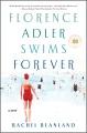 Cover for Florence Adler swims forever