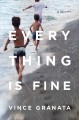 Cover for Everything is fine: a memoir