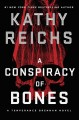 Cover for A conspiracy of bones
