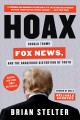 Cover for Hoax: Donald Trump, Fox News, and the dangerous distortion of truth