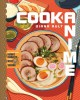 Cover for Cook anime: eat like your favorite character--from Bento to Yakisoba