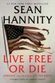 Cover for Live free or die: America (and the world) on the brink