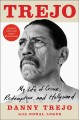 Cover for Trejo: my life of crime, redemption, and Hollywood