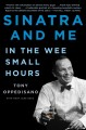 Cover for Sinatra and me: in the wee small hours