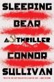Cover for Sleeping bear: a thriller