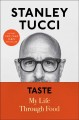 Cover for Taste: my life through food