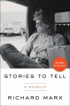 Cover for Stories to tell / A Memoir