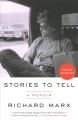 Cover for Stories to tell: a memoir