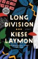 Cover for Long division: a novel