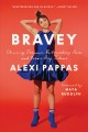 Cover for Bravey: chasing dreams, befriending pain, and other big ideas
