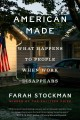 Cover for American made: what happens to people when work disappears
