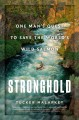 Cover for Stronghold: One Man's Quest to Save the World's Wild Salmon