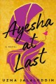 Cover for Ayesha at last