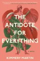 Cover for The antidote for everything