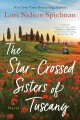 Cover for The star-crossed sisters of Tuscany