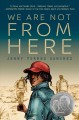 Cover for We are not from here